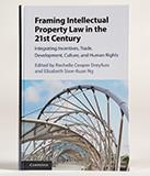 Dreyfuss Framing IP Law book cover