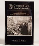 Nelson The Common Law in Colonial America book cover