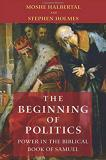 """""""The Beginning of Politics"""" book cover. A scene from the bible in the background with the authors name and book title over it."""