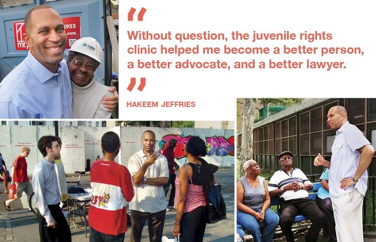 """Without question, he juvenile rights clinic helped me become a better person, a better advocate, and a better lawyer."" Hakeem Jeffries"