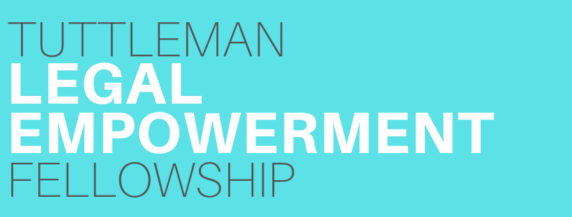 Tuttleman Legal Empowerment Fellowship Graphic