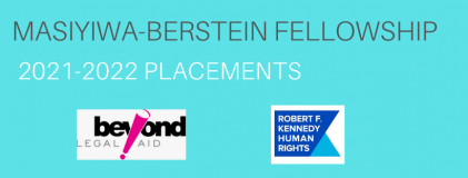 Masiyiwa-Bernstein fellowships 2021-2022 placements at RFK for Human Rights and Beyond Legal Aid