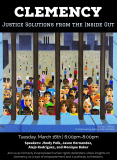 Poster for Jailhouse Lawyer Initiative's Event, Clemency: Justice Solutions from the Inside Out
