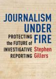 """Journalism Under Fire"" book cover"