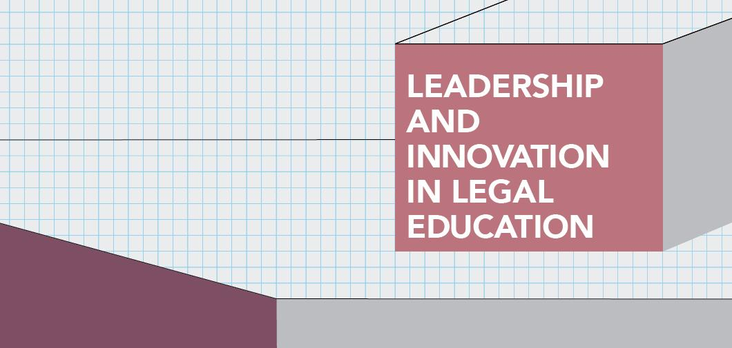 image of box on graph paper, says: Leadership and Innovation in Legal Education