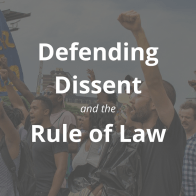 Defending Dissent and the Rule of Law