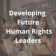 Developing Future Human Rights Leaders